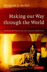 Making Our Way Through The World Book PDF