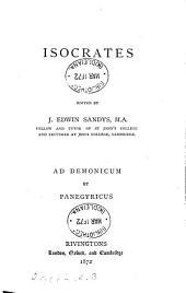 Isocrates, ed. by J.E. Sandys. Ad Demonicum et Panegyricus. (Datena classicorum).