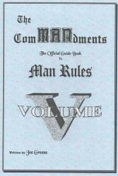 The Commansments The Official Guide Book To Man Rules Volume V Book PDF