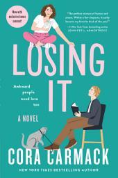 Losing It: Volume 1