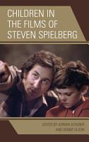 Children in the Films of Steven Spielberg PDF