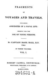 Fragments of Voyages and Travels: Including Anecdotes of a Naval Life : Chiefly for the Use of Young Persons : [first -third Series]