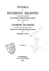 Istoria di Ricordano Malispini, gentiluomo fiorentino, dalla edificazione di Fiorenza per insino all'anno 1281 riscontrata colle prime edizioni e pubblicata per cura di Crescentino Giannini