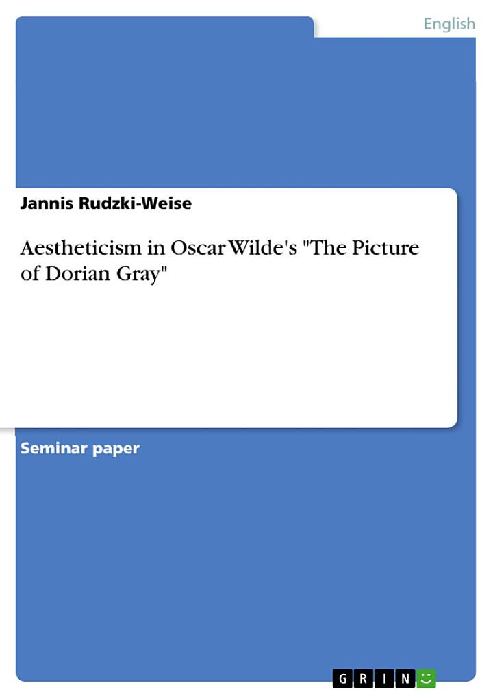 Aestheticism in Oscar Wilde's the Picture of Dorian Gray
