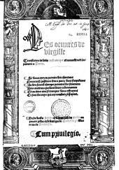 Les oeuures de virgille translatees (en vers) de latin en francoys (par Michel de Tours et Octavien de Saint-Gelais)...