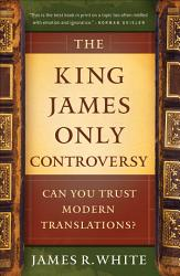 The King James Only Controversy Book PDF