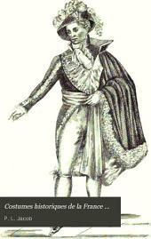 Costumes historiques de la France ...