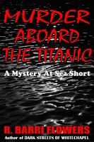 Murder Aboard the Titanic  A Mystery At Sea Short  PDF