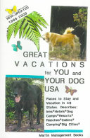 Great Vacations for You and Your Dog  U  S  A   1999 2000 PDF