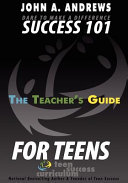 Dare to Make A Difference   Success 101 for Teens   the Teacher s Guide PDF
