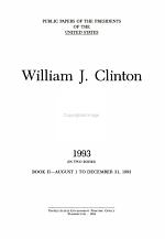 William J. Clinton: 1993 bk. 2 August 1 to December 31, 1993