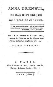 Anna Grenwil: Roman Historique Du Siècle De Cromwel, Volume2