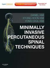 Minimally Invasive Percutaneous Spinal Techniques E-Book