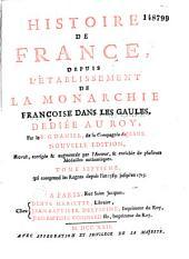 Histoire de France depuis l'établissement de la monarchie françoise dans les Gaules: Volume7