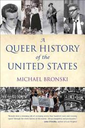 A Queer History Of The United States Book PDF