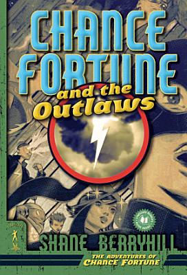 Chance Fortune and the Outlaws PDF