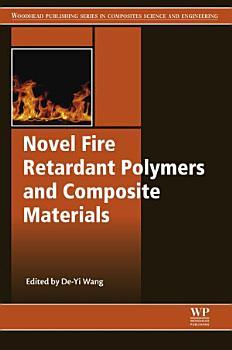 Novel Fire Retardant Polymers and Composite Materials PDF