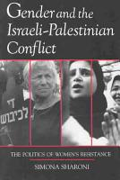 Gender and the Israeli Palestinian Conflict PDF