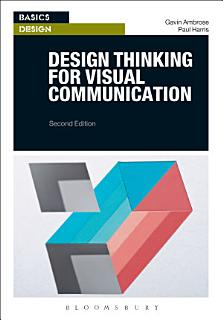 Design Thinking for Visual Communication Book