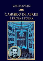 Casimiro De Abreu é Prosa E Poesia