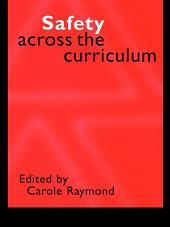 Safety Across the Curriculum: Key Stages 1 and 2