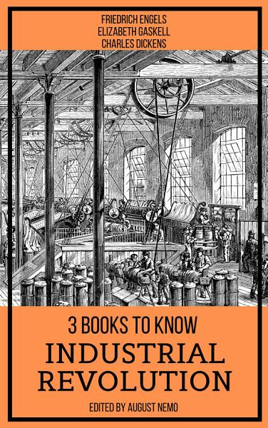 3 books to know Industrial Revolution