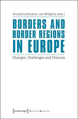 Borders and Border Regions in Europe