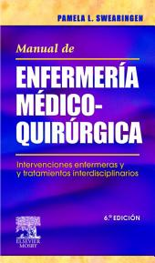 Manual de enfermería médico-quirúrgica: Edición 6