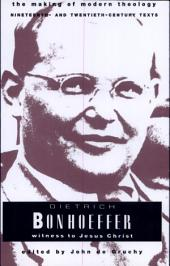 Dietrich Bonhoeffer: Witness to Jesus Christ