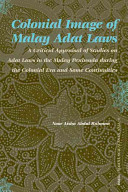 Colonial Image of Malay Adat Laws PDF