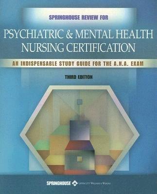 Springhouse Review for Psychiatric   Mental Health Nursing Certification PDF