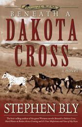 Beneath a Dakota Cross (Fortunes of the Black Hills, Book 1)