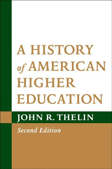A History of American Higher Education PDF