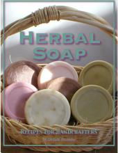 Herbal Soap : Recipes For Handcrafters