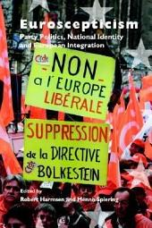 Euroscepticism: Party Politics, National Identity and European Integration
