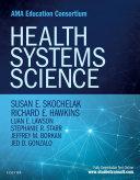 Health Systems Science E-Book