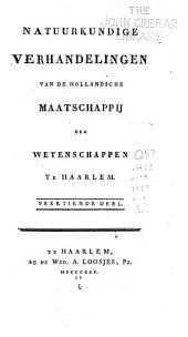 Natuurkundige verhandelingen von de Hollandsche maatschappij der wetenschappen te Haarlem ...: Volume 14