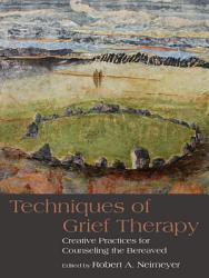 Techniques Of Grief Therapy Book PDF