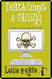 Death Comes eCalling: Molly Masters Mystery Book 1
