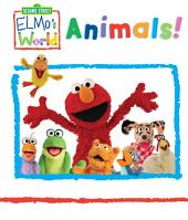 Elmo's World: Animals (Sesame Street Series)