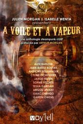 A voile et à vapeur: Une anthologie steampunk-LGBT