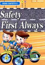 Road Safety - Safety First Always