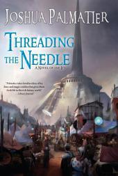 Threading the Needle