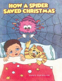 Download How A Spider Saved Christmas Book