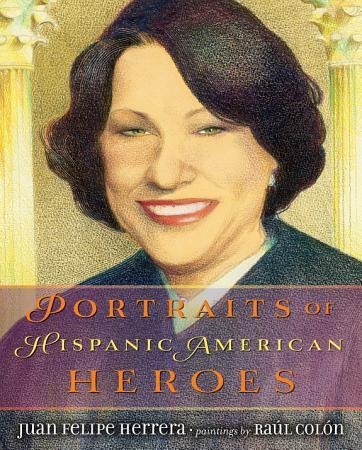 Portraits of Hispanic American Heroes PDF