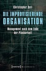 Die improvisierende Organisation PDF