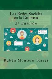 Las Redes Sociales en la Empresa: 2ª Edición