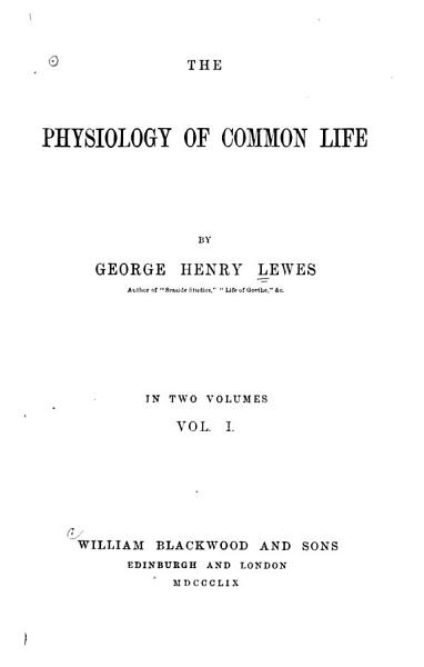 The Physiology of Common Life