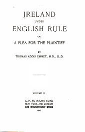 Ireland Under English Rule: Or, A Plea for the Plaintiff, Volume 2