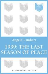 1939 The Last Season Of Peace Book PDF